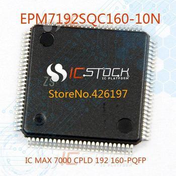 EPM7192SQC160-10N IC MAX 7000 CPLD 192 160-PQFP 7192 EPM7192SQC160 1pcs