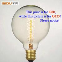 G80(diameter 80mm)Wholesale Price,Fashion Incandescent  Edison Bulb Fixtures,E27/220V/40W, Antique Vintage Edison lamp Bulbs