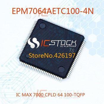 EPM7064AETC100-4N IC MAX 7000 CPLD 64 100-TQFP 7064 EPM7064AETC100 1pcs