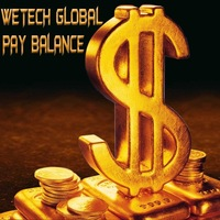 WetechGlobal------Pay Balance