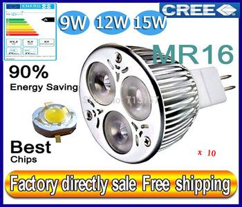 Factory directly sale10pcs/lot CREE Bulb led bulb MR16 9w 12w 15w AC/DC 12V Dimmable led Light led lamps spotlight free shipping