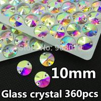 360pcs 10mm Round Rivoli Sew On Crystal Stone Flatback 2holes Crystal AB Silver Base For Dress Decoration,Garment Use