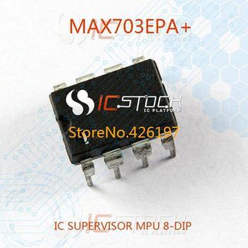 MAX703EPA IC SUPERVISOR MPU 8-DIP 703 MAX703 MAX703E 1pcs