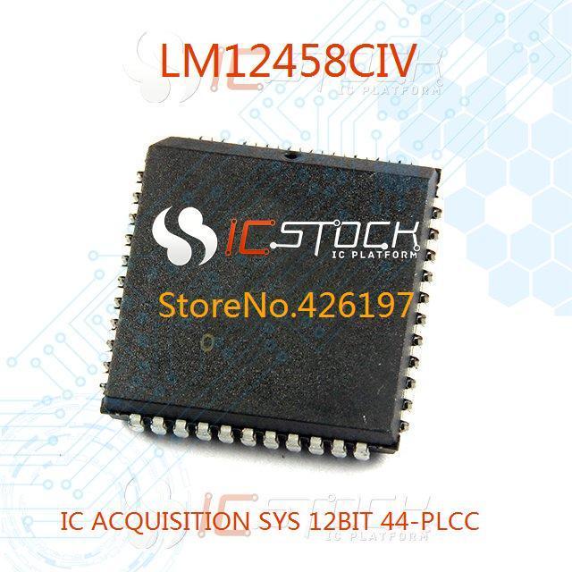LM12458CIV IC ACQUISITION SYS 12BIT 44-PLCC 12458 LM12458 1pcs(China (Mainland))