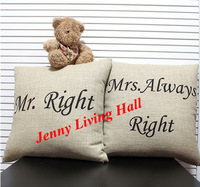 Mr. Right & Mrs. Always Right Cotton Linen Cushion Covers/2pcs/lot