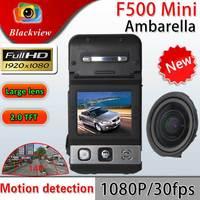 Blackview Original Mini F500LHD Car Camera Night Vision Full HD 1920x1080P 30fps H.264 Car dvr F500 Black Wholesale&retail